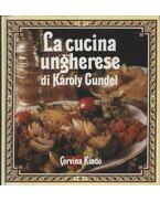 La cucina ungherese di Károly Gundel
