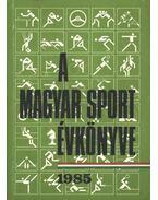 A magyar sport évkönyve 1985