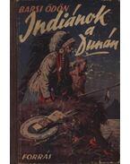 Indiánok a Dunán