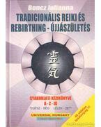 Tradicionális reiki és rebirthing-újjászületés