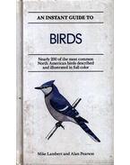 An instant guide to birds (Madarak)