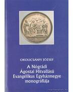 A Nógrádi Ágostai Hitvallású Evangélikus Egyházmegye monográfiája