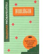 Biológia próbafelvételi tesztek