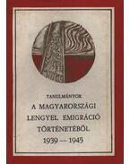 Tanulmányok a magyarországi lengyel emigráció történetéből 1939-1945.