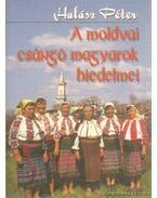A moldovai csángó magyarok hiedelmei
