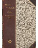 Kunstgeschichte des Ultertums und des Mittelalters bis zum Ende der romanischen Epoche I-II. kötet