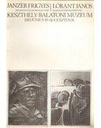 Janzer Frigyes Lóránt János Keszthely Balatoni Múzeum 1983. június 19-augusztus 31.