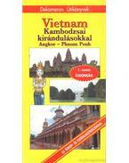 Vietnam - Kambodzsai kirándulásokkal - Pap Gábor, Solymos Péter, Csányi Gergő
