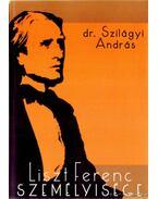 Liszt Ferenc személyisége (dedikált)