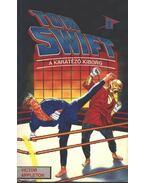 Tom Swift 3. - A karatézó kiborg