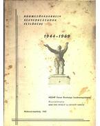 Hódmezővásárhely negyedszázados fejlődése 1944-1969