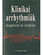 Klinikai arrhythmiák diagnózisa és terápiája