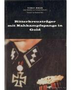 Ritterkreuzträger mit Nahkampfspange in Gold