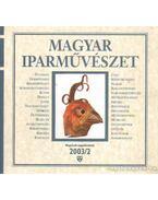 Magyar iparművészet 2003/2