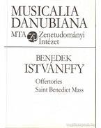 Benedek Istvánffy: Offertories - Saint Benedict Mass
