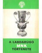 A labdarúgó MNK története