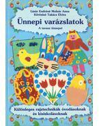 Ünnepi varázslatok - A tavasz ünnepei
