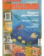 Keresztszemes magazin 2006. 7. szám