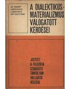 A dialektikus materializmus válogatott kérdései - Horváth József, Földesi Tamás, Regős Gáborné