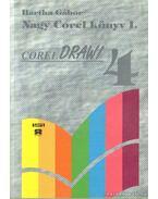 Nagy Corel könyv I-II. kötet Corel Draw 4