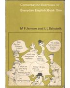 Conversation Exercises in Everyday English: Book One