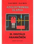 Az elektronika alapjai III. digitális áramkörök