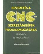 Bevezetés a CNC-szerszámgépek programozásába