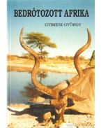 Bedrótozott Afrika