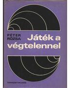 Játék a végtelennel - Péter Rózsa