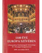 1100 éve Európa szívében