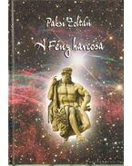 A Fény harcosa, avagy Héraklész beavatási útja - A Napút csillagképei - Válogatott csillagmeditációk