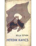 Hededik kavics - Bella István
