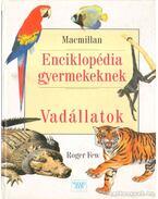 Enciklopédia gyermekeknek - Vadállatok