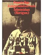 A nagycsaládszervezet Szlavóniában (Kórógyon)