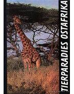 Tierparadies Ostafrika (K.-Afrika vadászparadicsomai)