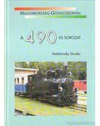 Magyarország Gőzmozdonyai A 490-es sorozat