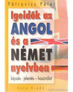 Igeidők az angol és német nyelvben