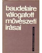 Charles Baudelaire válogatot művészeti írásai
