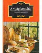 A világ konyhái - Orosz konyha