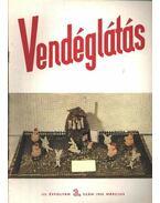 Vendéglátás III. évfolyam 3. szám 1959. március