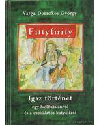 Fittyfiritty (dedikált)