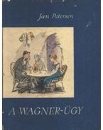 A Wagner-ügy