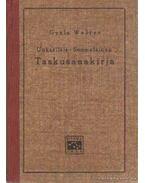 Magyar-finn zsebszótár - Unkarilais-Suomalainen Taskusanakirja