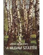 A Kalevala születése