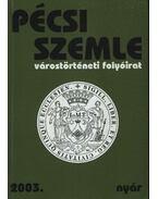Pécsi Szemle 2003. VI. évfolyam 2. szám Nyár