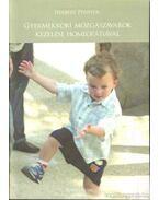 Gyermekkori mozgászavarok kezelése homeopátiával