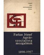 Agrárszocialista mozgalmak 1890-1907.