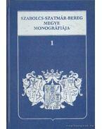 Szabolcs-Szatmár-Bereg megye monográfiája I-II. kötet