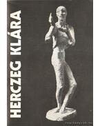 Herczeg Klára szobrászművész kiállítása