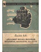 Gépjármű diesel-motorok működése, kezelése, javítása